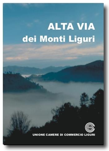 Alta Via dei Monti Liguri La guida ufficiale dell'UnionCamere Liguri