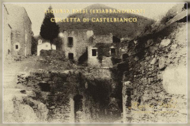 COLLETTA di CASTELBIANCO (ex) Paese Abbandonato