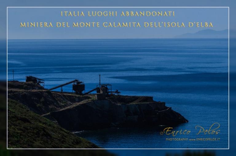ITALY Luoghi Abbandonati MINIERA MONTE CALAMITA dell'ISOLA D'ELBA