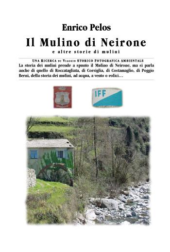 IL MULINO DI NEIRONE di Enrico Pelos