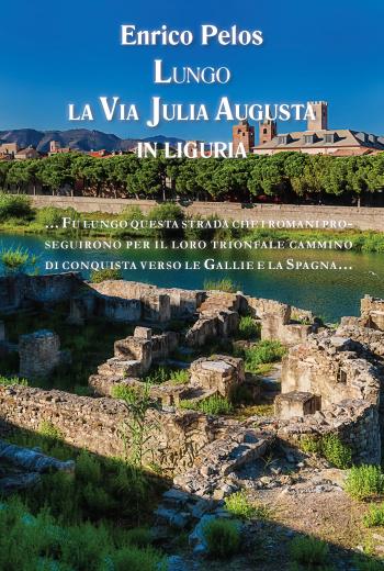 pub lungo la via julia augusta 5a ed cover - by enrico pelos