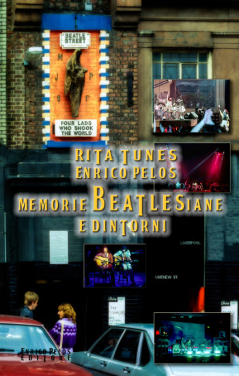 book cover - memorie beatlesiane e dintorni di rita tunes e enrico pelos
