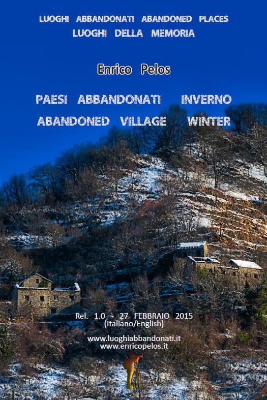paesi abbandonati inverno (it-eng) luoghi abbandonati abandoned places c by ph enrico pelos